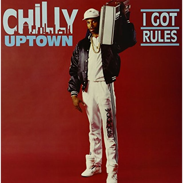 CHILLY UPTOWN I GOT RULES Vinyl Record