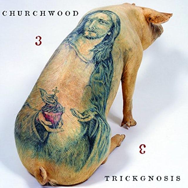 Churchwood 3: TRICKGNOSIS Vinyl Record