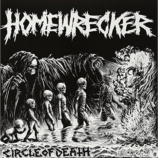 Homewrecker CIRCLE OF DEATH Vinyl Record