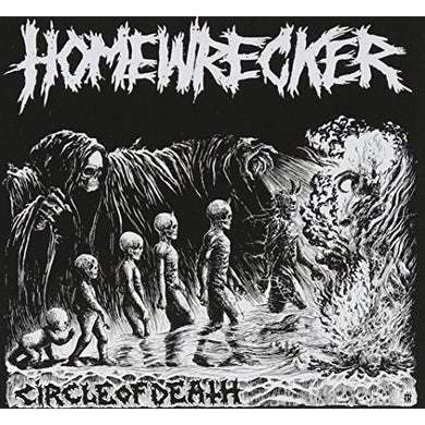 Homewrecker CIRCLE OF DEATH CD