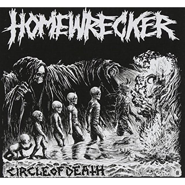 Homewrecker CIRCLE OF DEATH CD