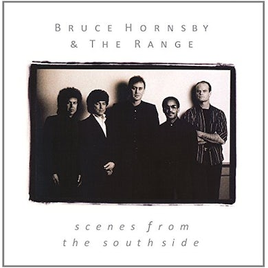 Bruce Hornsby SCENES FROM THE SOUTHSIDE CD