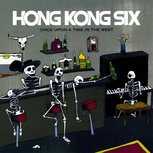 Hong Kong Six ONCE UPON A TIME IN THE WEST CD