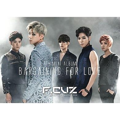 F.Cuz BARGAINING FOR LOVE CD