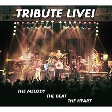 Tribute LIVE: THE MELODY THE BEAT THE HEART CD