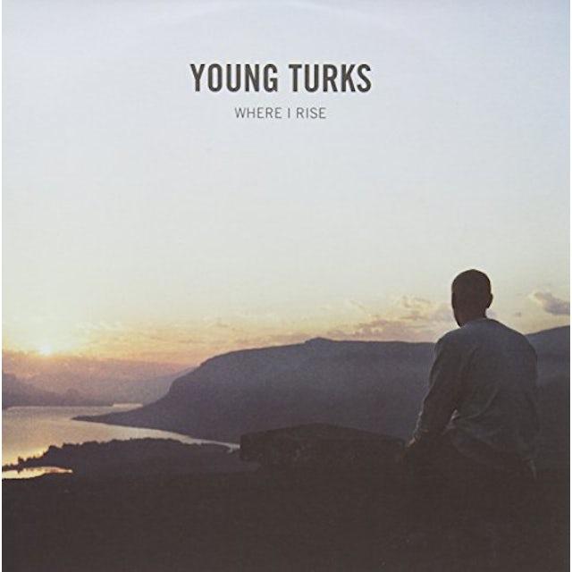 Young Turks WHERE I RISE Vinyl Record
