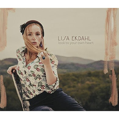 Lisa Ekdahl LOOK TO YOUR OWN HEART CD