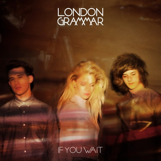 London Grammar IF YOU WAIT Vinyl Record - UK Release