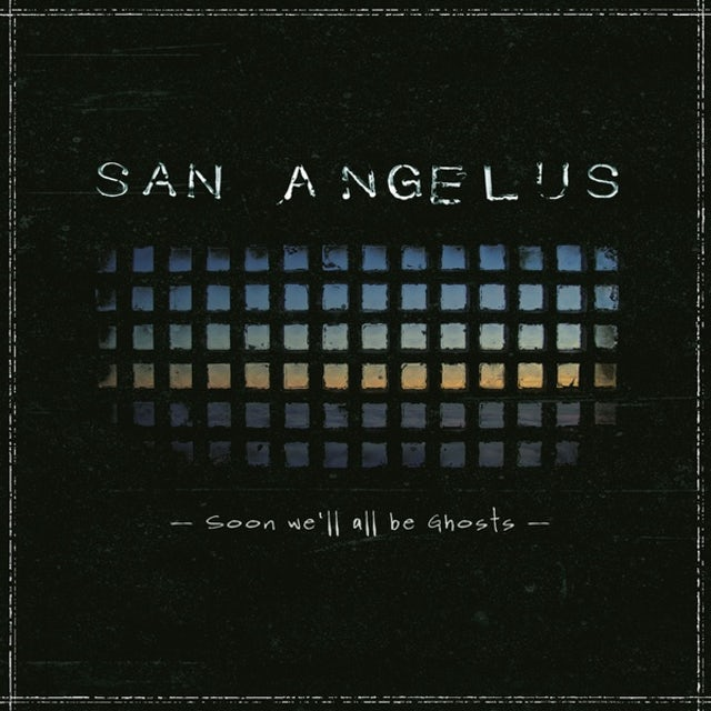 San Angelus SOON WE'LL ALL BE GHOSTS Vinyl Record - UK Release