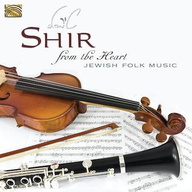 Shir FROM THE HEART-JEWISH FOLK MUSIC CD
