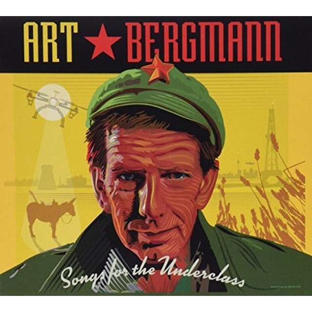 Art Bergmann SONGS FOR THE UNDERCLASS CD
