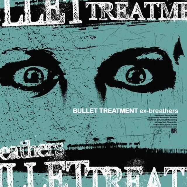 Bullet Treatment EX-BREATHERS CD