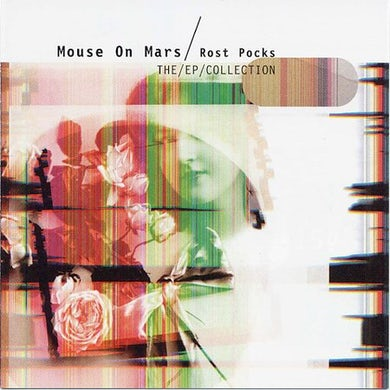 Mouse On Mars ROST POCKS-EP COLLECTION CD