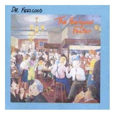 Dr. Feelgood FEELGOOD FACTOR CD