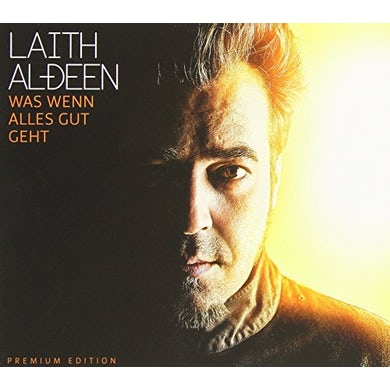 Laith Al-Deen WAS WENN ALLES GUT GEHT CD