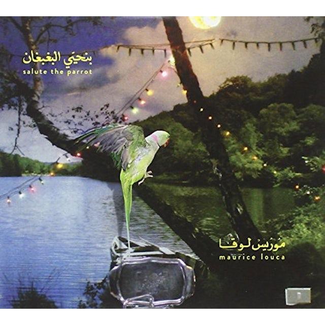 Maurice Louca BENHAYYI AL-BAGHBAGHAN (SALUTE THE PARROT) CD