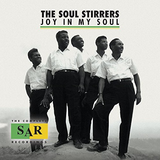 Soul Stirrers JOY IN MY SOUL: THE COMPLETE SAR RECORDINGS CD