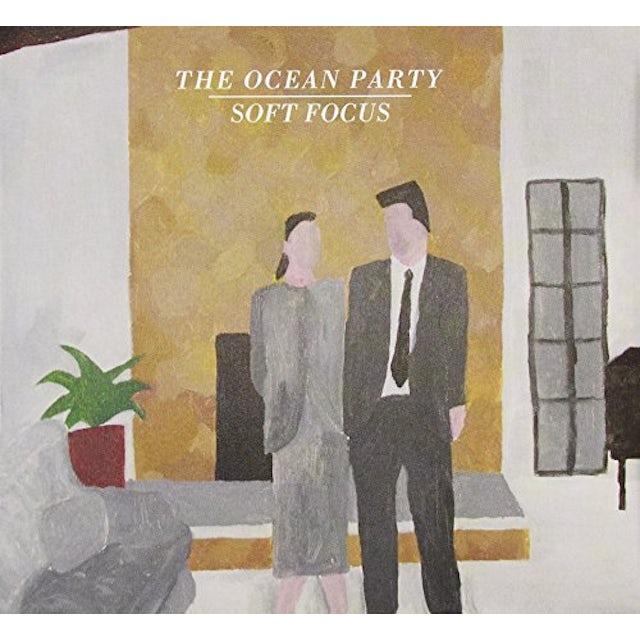 OCEAN PARTY SOFT FOCUS CD