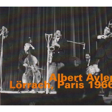 Albert Ayler LORRACH PARIS 1966 CD