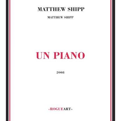 Matthew Shipp UN PIANO CD