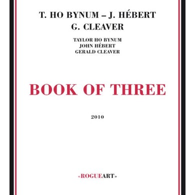 Taylor Ho Bynum BOOK OF THREE CD