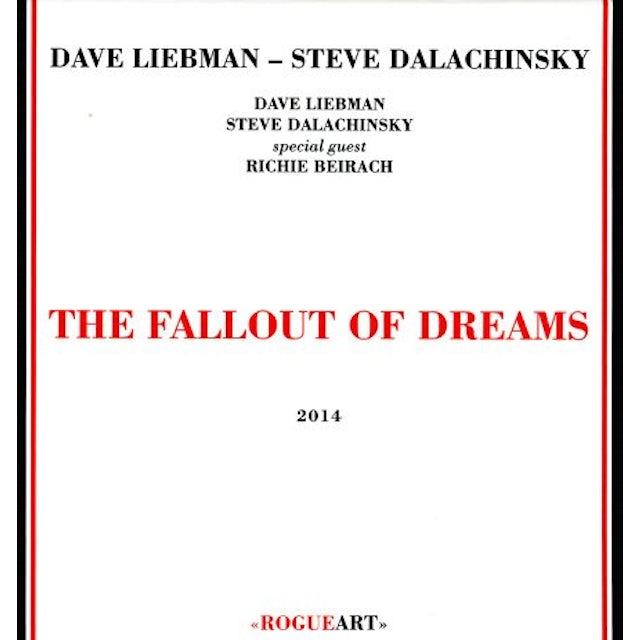 Dave Liebman FALLOUT OF DREAMS CD