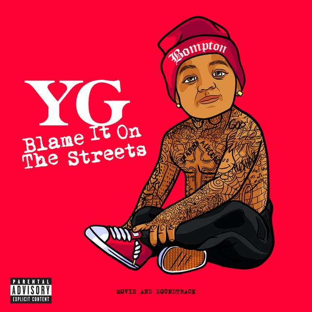 YG BLAME IT ON THE STREETS CD