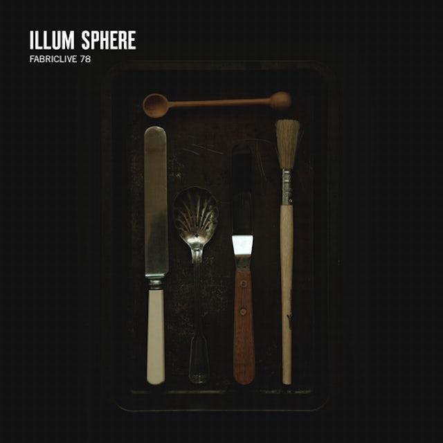 Illum Sphere FABRIC LIVE 78 CD