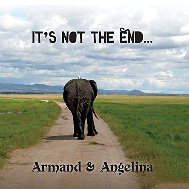 Armand & Angelina IT'S NOT THE END CD