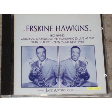 Erskine Hawkins AT THE BLUE ROOM N.Y. - LIVE 1945 CD