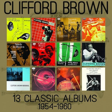 Clifford Brown 13 CLASSIC ALBUMS: 1954-1960 CD