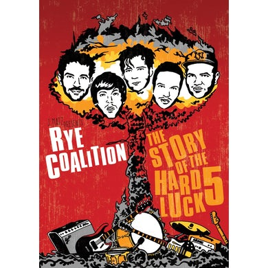 Rye Coalition STORY OF THE HARD LUCK 5 DVD