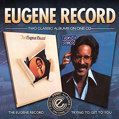 EUGENE RECORD / TRYING TO GET TO YOU CD