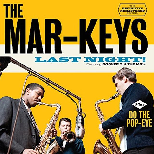 Mar-Keys LAST NIGHT / DO THE POP-EYE CD