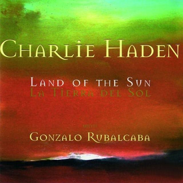 Charlie Haden LAND OF THE SUN CD