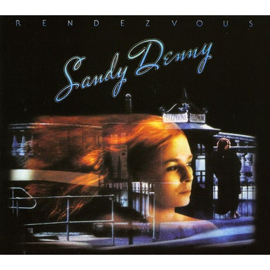 Sandy Denny RENDEZVOUS CD