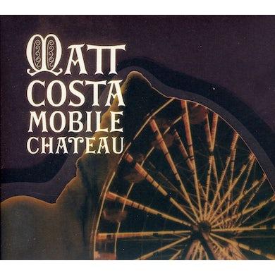 Matt Costa MOBILE CHATEAU CD