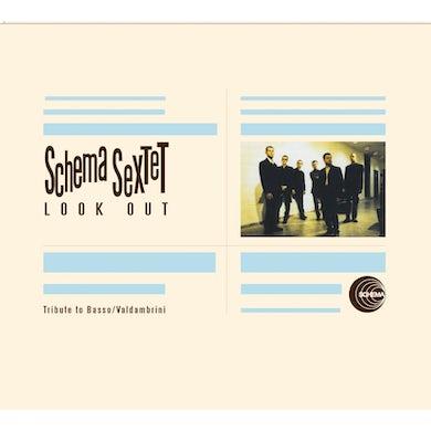 SCHEMA SEXTET LOOK OUT CD