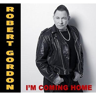 Robert Gordon I'M COMING HOME Vinyl Record