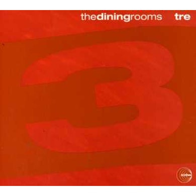 The Dining Rooms TRE CD