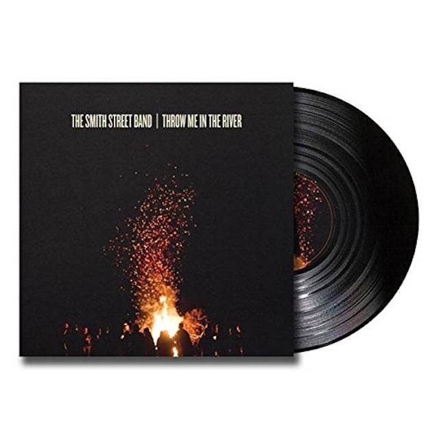 The Smith Street Band THROW ME INTO THE RIVER Vinyl Record