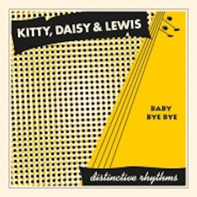 Kitty, Daisy & Lewis BABY BYE BYE Vinyl Record