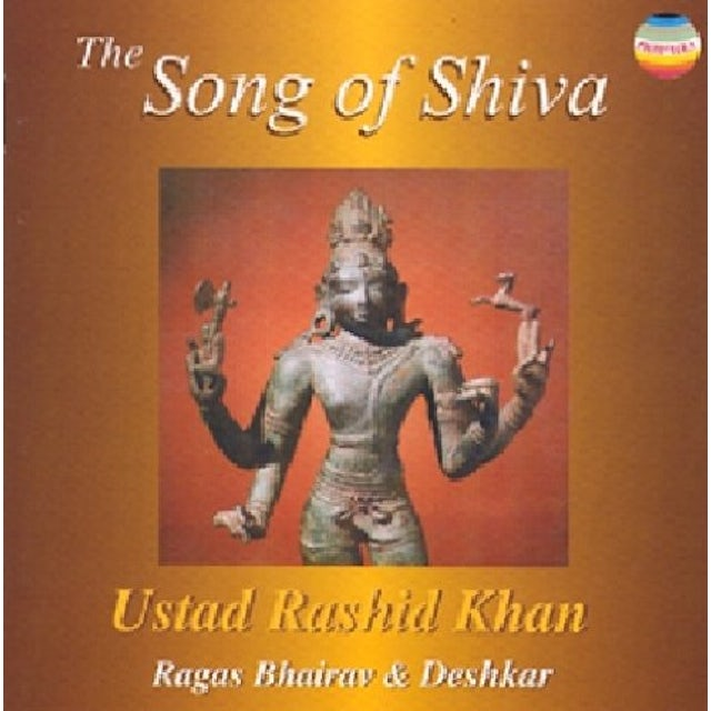 Ustad Rashid Khan SONG OF SHIVA CD