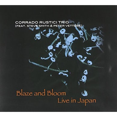 Corrado Rustici BLAZE & BLOOM LIVE IN JAPAN CD