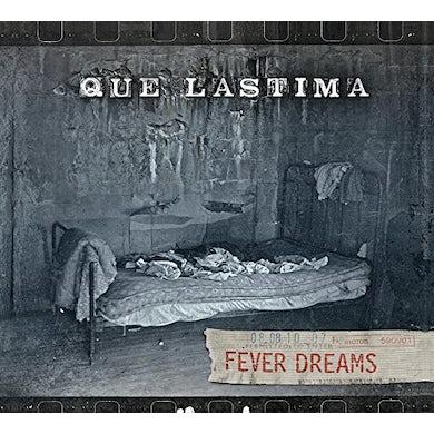 Que Lastima FEVER DREAMS CD