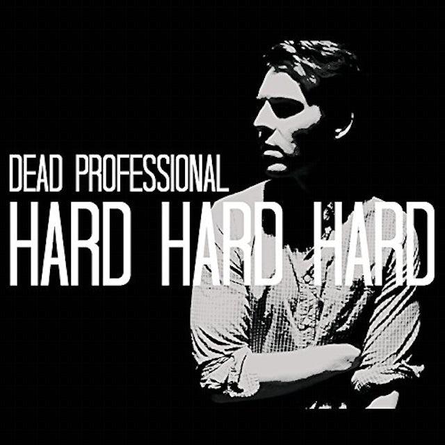 Dead Professional HARD HARD HARD CD