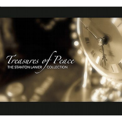 TREASURES OF PEACE: THE STANTON LANIER COLLECTION CD