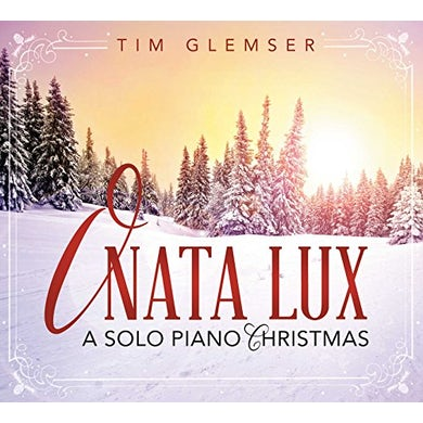Tim Glemser O NATA LUX: A SOLO PIANO CHRISTMAS CD