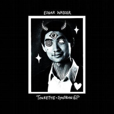 Edgar Wasser TOURETTE-SYNDROM (GER) (EP) Vinyl Record