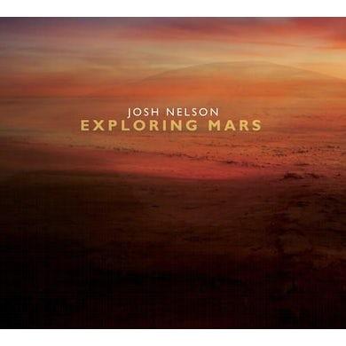 Josh Nelson EXPLORING MARS CD